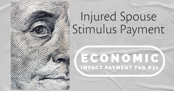 Injured Spouse Stimulus Payment