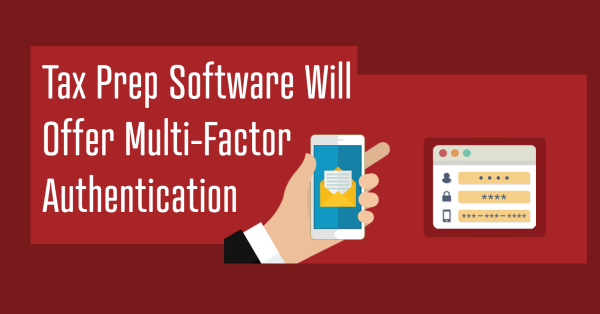 Tax Prep Software Will Offer Multi-Factor Authentication