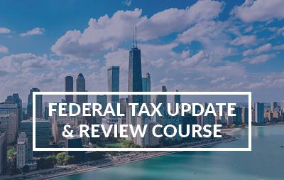 2020 Chicago, IL - Federal Tax Update & Review Course