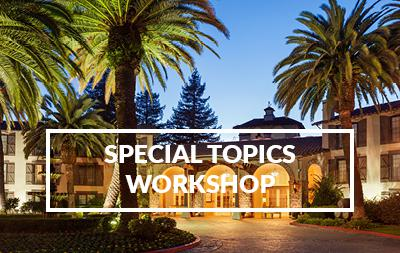 2021 Special Topics Workshop - Napa