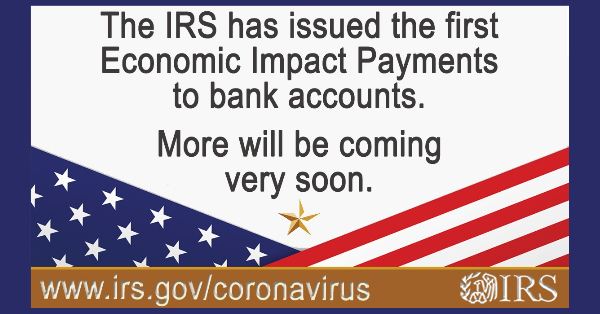 First Economic Impact Payments Issued by IRS