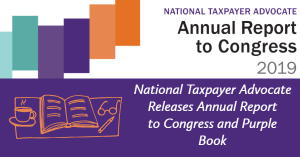 National Taxpayer Advocate Releases Annual Report to Congress and Purple Book