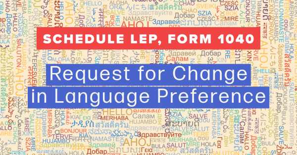 Schedule LEP, Form 1040, Request for Change in Language Preference